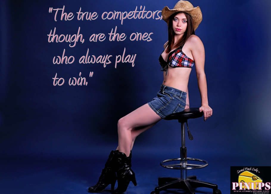 "Cheezy Pin up - August 3, 2015    ""The true competitors, though, are the ones who always play to win."" - Tom Brady  Model: Meaghan"