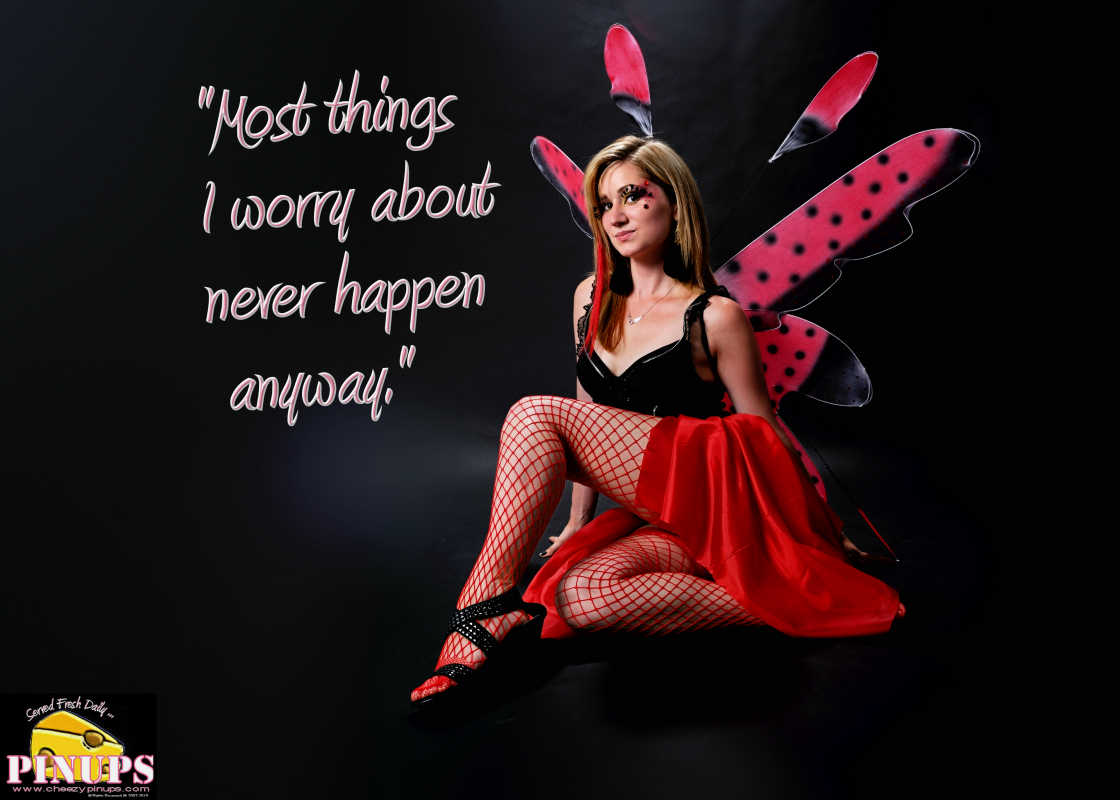 "Cheezy Pin up - October 20, 2015    ""Most things I worry about never happen anyway."" - Tom Petty  Model: Mandy"