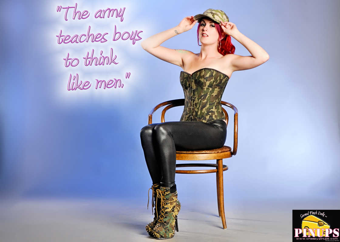 "Cheezy Pin up - January 8, 2016    ""The army teaches boys to think like men."" - Elvis Presley  Model: Carrie"