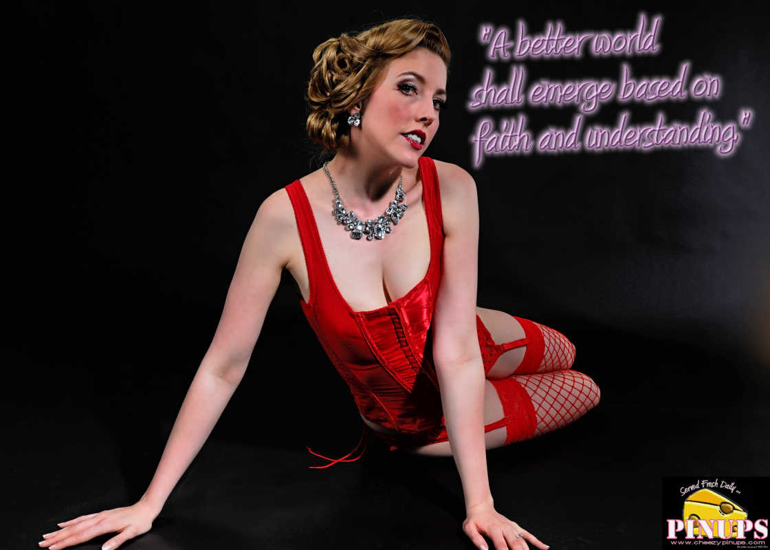 "Cheezy Pin up - January 26, 2016    ""A better world shall emerge based on faith and understanding."" - Douglas MacArthur  Model: Kitty"