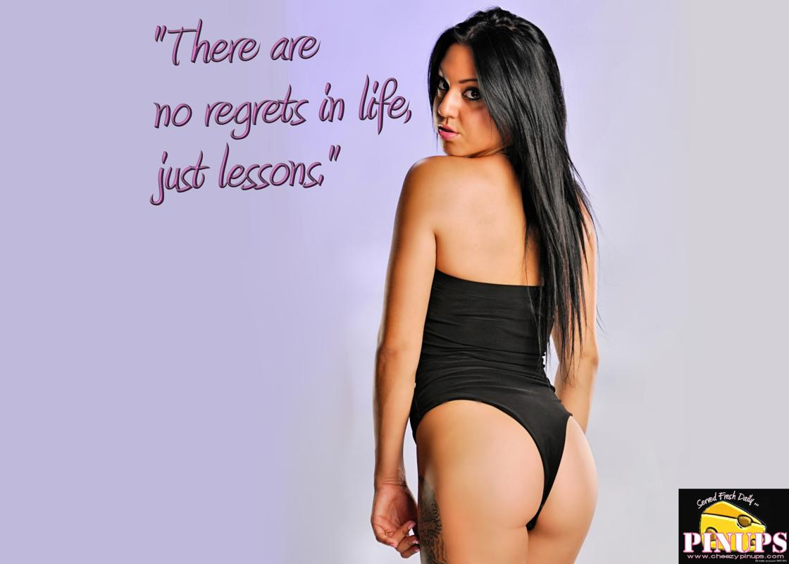 "Cheezy Pin up - February 11, 2016    ""There are no regrets in life, just lessons."" - Jennifer Aniston  Model: Janet"