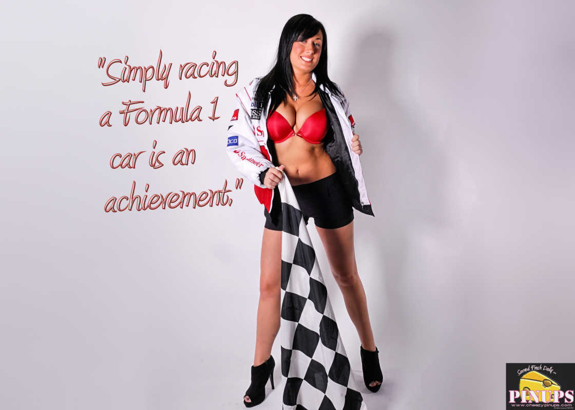 "Cheezy Pin up - April 17, 2016    ""Simply racing a Formula 1 car is an achievement."" - Sebastian Vettel  Model: Marie-Josee"