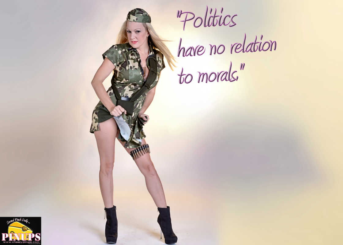 "Cheezy Pinup - May 3, 2016    ""Politics have no relation to morals. "" - Niccolo Machiavelli  Model: Jennifer"