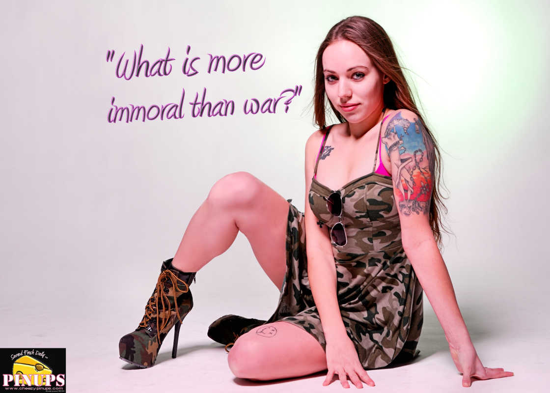 "Cheezy Pinup - June 2, 2016    ""What is more immoral than war?"" - Marquis de Sade  Model: @KrysdeNerd"