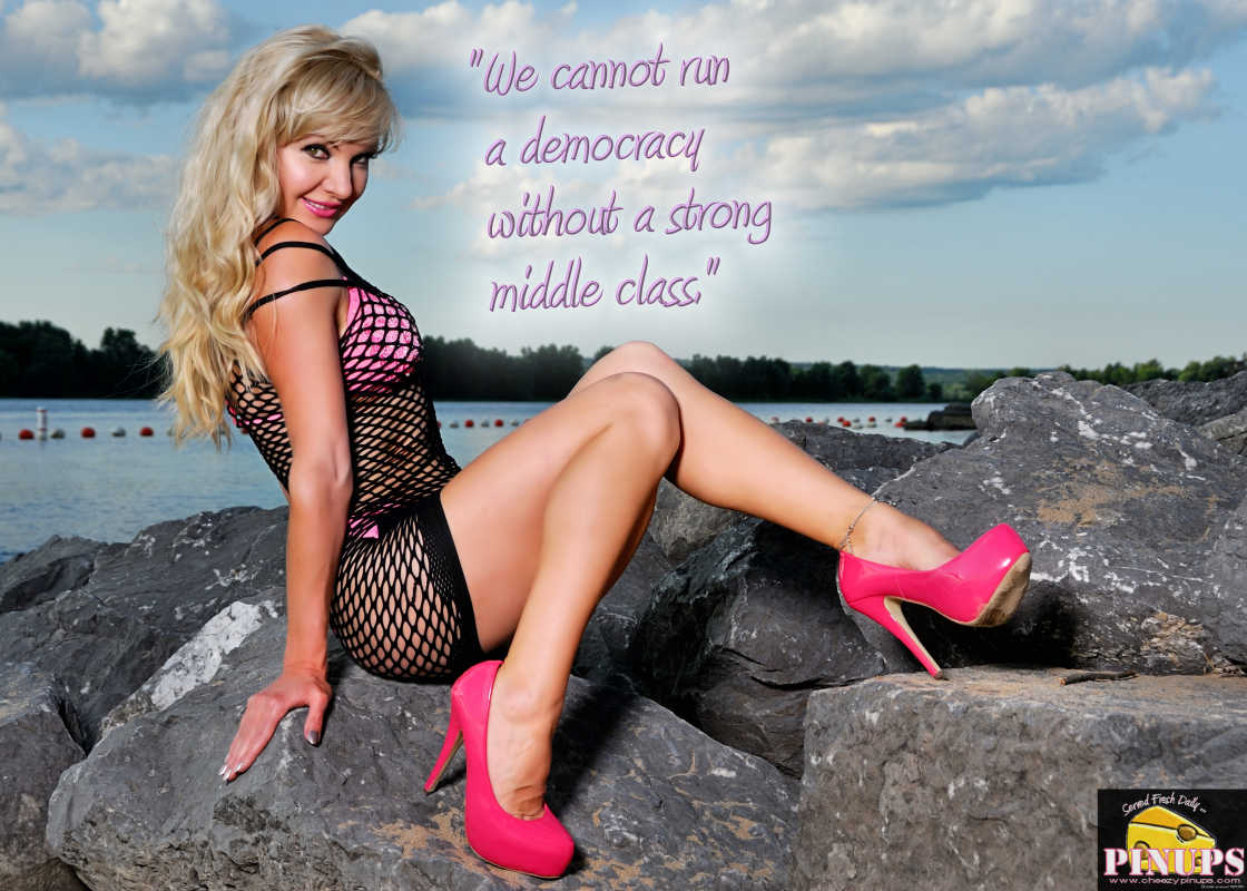 "Cheezy Pinup - June 22, 2016    ""We cannot run a democracy without a strong middle class."" - Elizabeth Warren  Model: Alya"