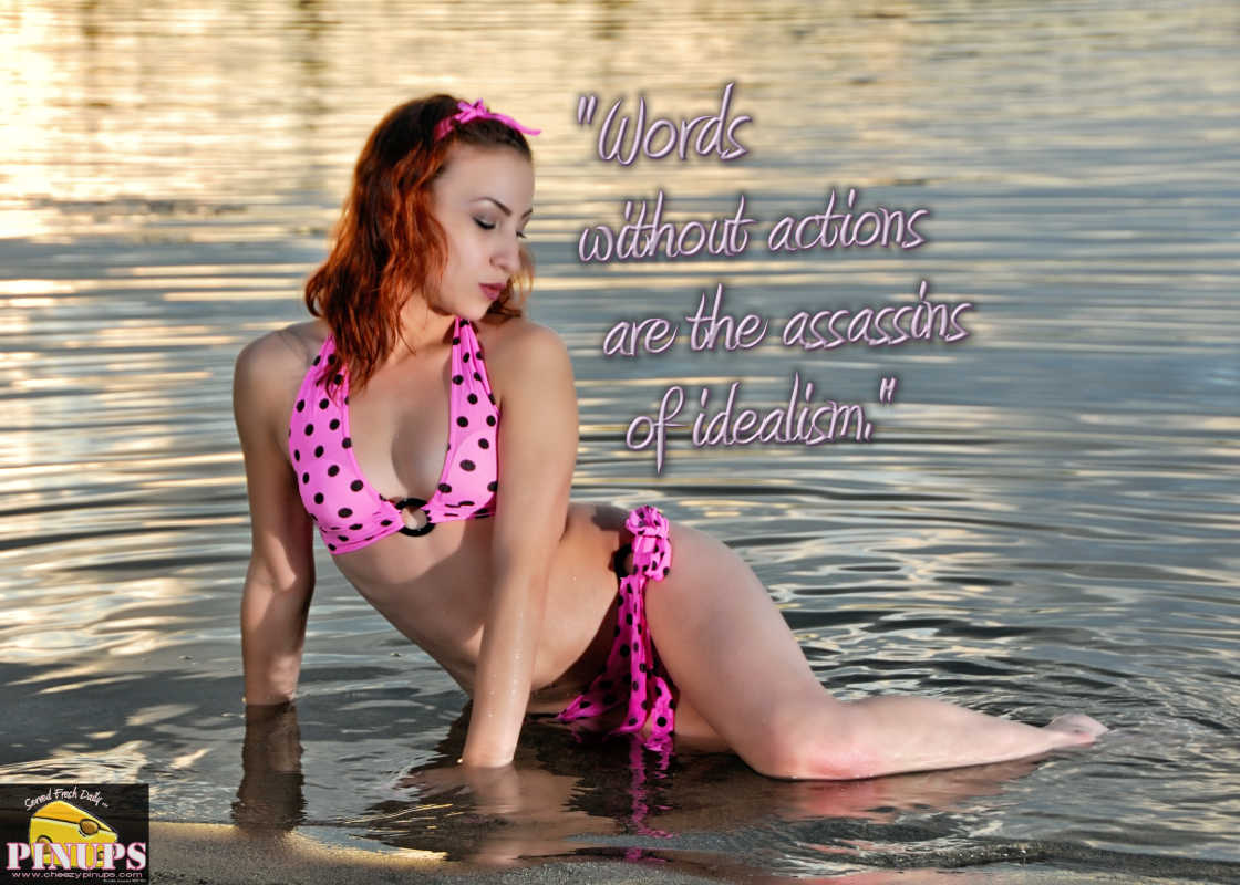 "Cheezy Pinup - August 10, 2016 ""Words without actions are the assassins of idealism."" - Herbert Hoover Model: @Kaye_Rayna"