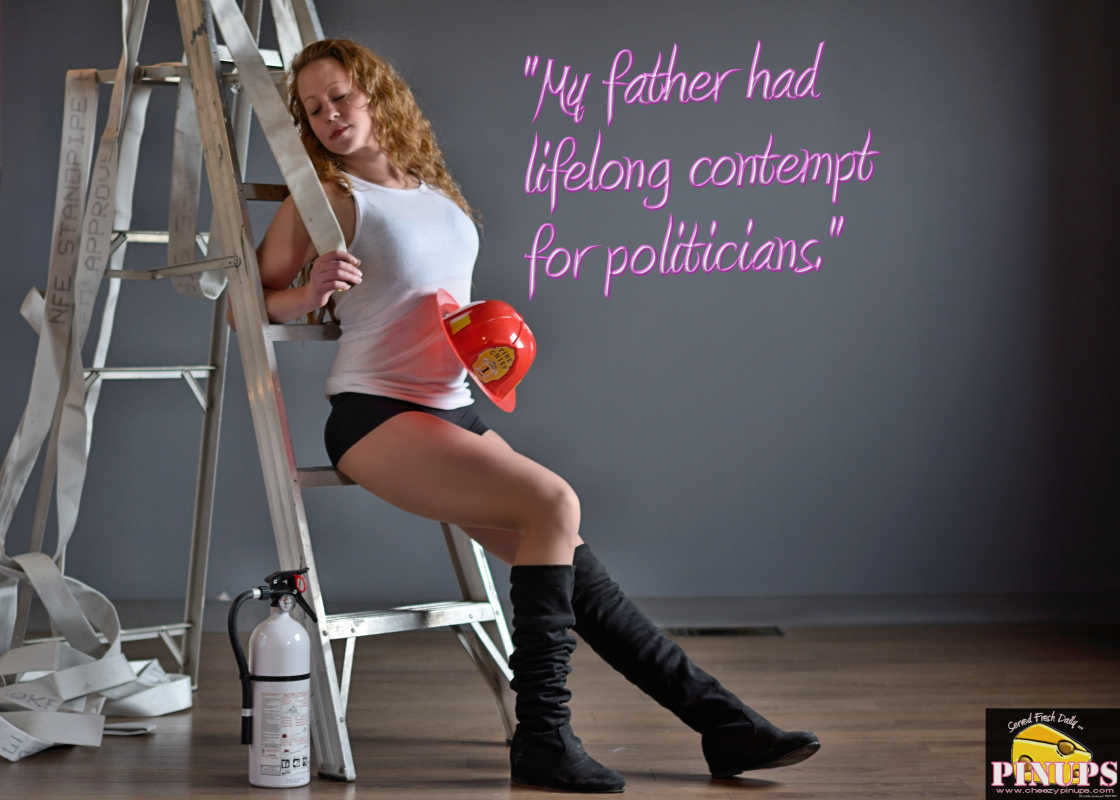 "Cheezy Pinup - October 3, 2016 ""My father had lifelong contempt for politicians."" - Gore Vidal  Model: Emily"