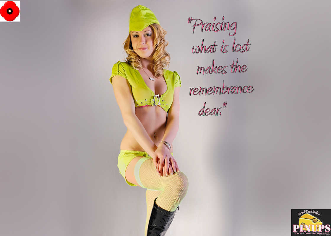 """Cheezy Pinup - November 8, 2016 """"Praising what is lost makes the remembrance dear."""" - William Shakespeare Model: Marnie"""