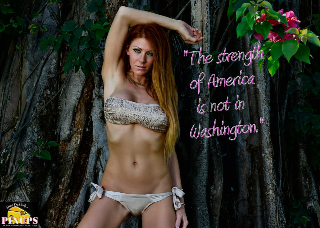 "Cheezy Pinup - November 18, 2016 ""The strength of America is not in Washington."" - J. C. Watts  Model: Lynsday"