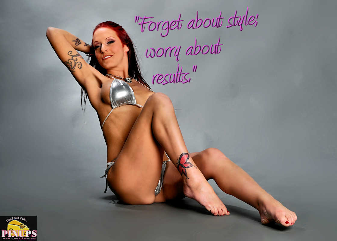 "Cheezy Pinup - March 20, 2017 ""Forget about style; worry about results."" - Bobby Orr Model: Brandy"