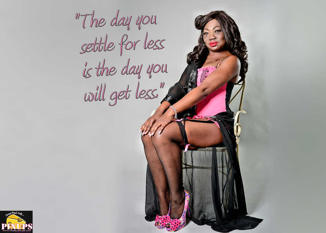 "Cheezy Pinup - July 25, 2017   ""The day you settle for less is the day you will get less."" - Iman Model: Florence"