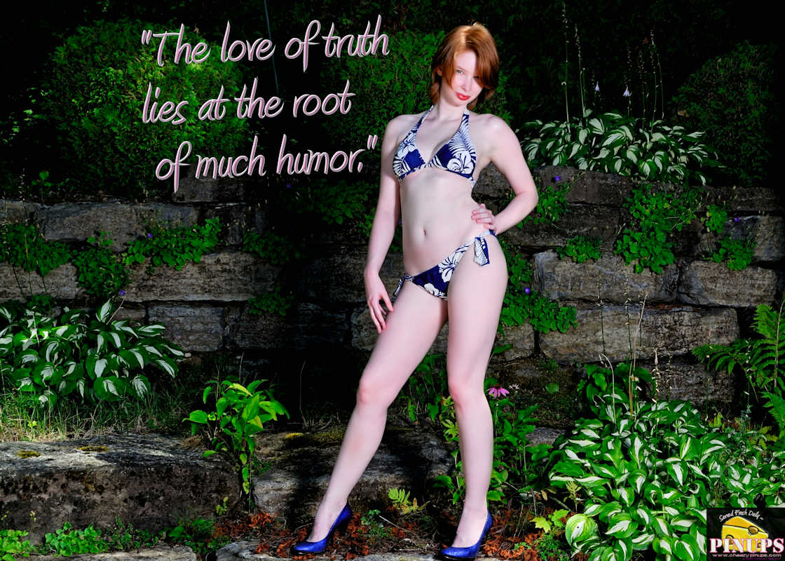 "Cheezy Pinup - August 28, 2017   ""The love of truth lies at the root of much humor."" - Robertson Davies Model: Redde"