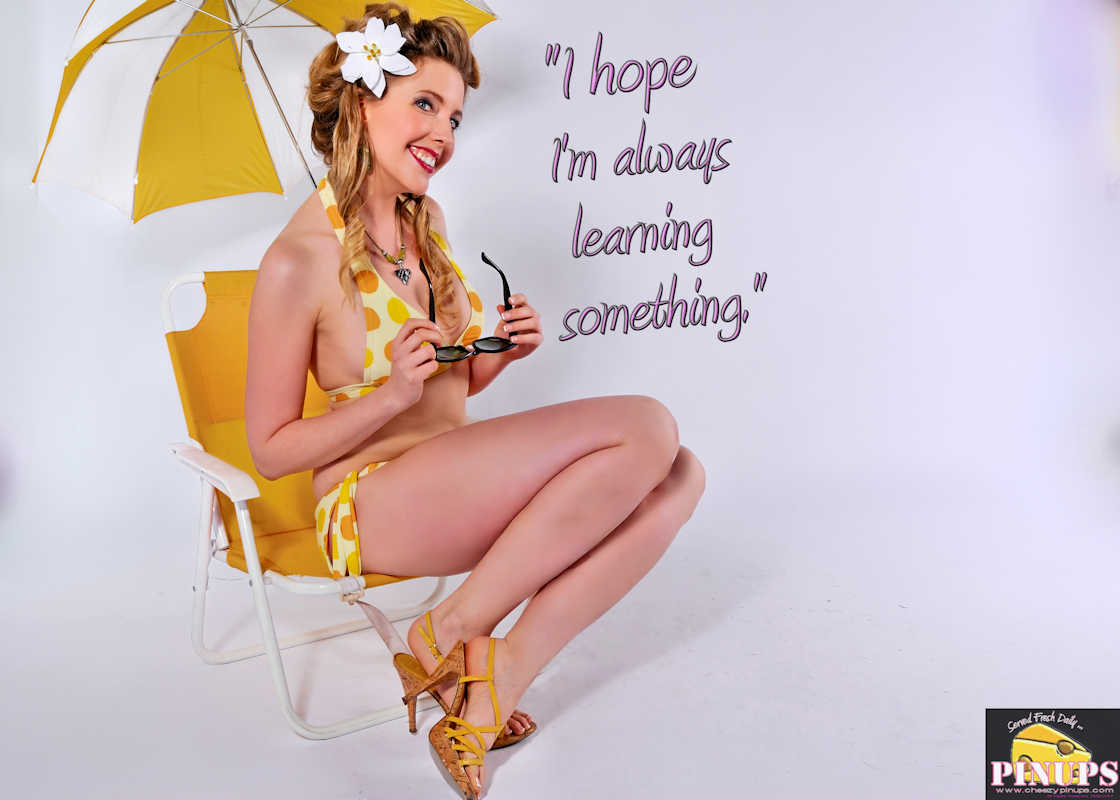"Cheezy Pinup - October 5, 2017   ""I hope I'm always learning something."" - Kate Winslet Model: Kitty"