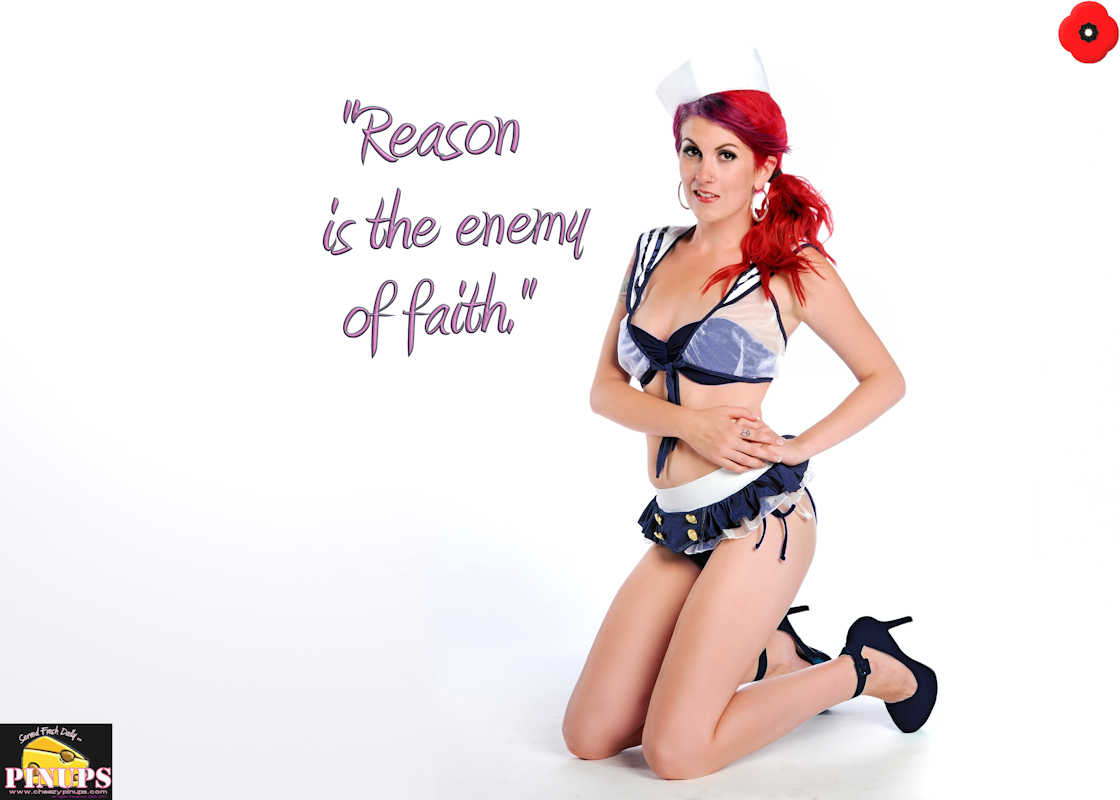 "Cheezy Pinup - November 10, 2017 ""Reason is the enemy of faith."" - Martin Luther Model: Carrie"