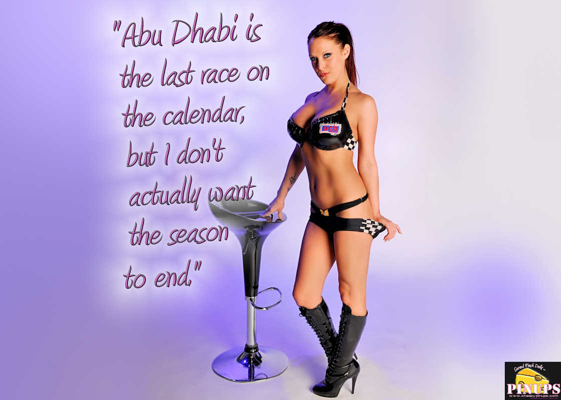 """Cheezy Pinup - November 26, 2017   """"Abu Dhabi is the last race on the calendar, but I don't actually want the season to end."""" -  Max Verstappen Model: Brandy"""