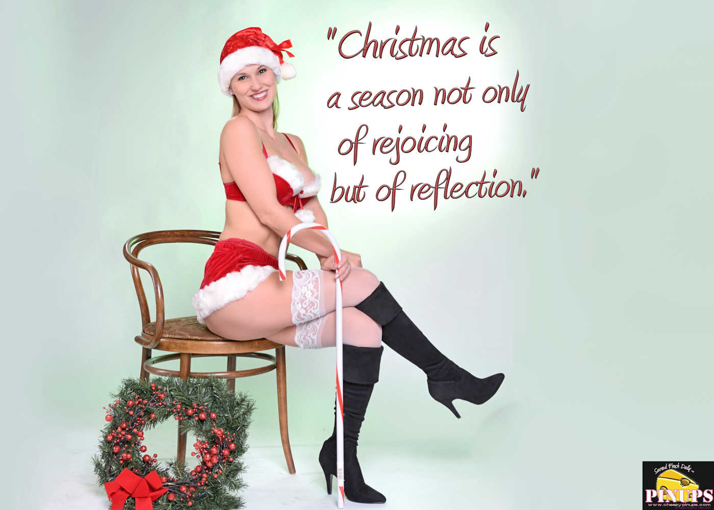 """Cheezy Pinup - December 24, 2017   """"Christmas is a season not only of rejoicing but of reflection."""" - Winston Churchill Model: Kimberly"""