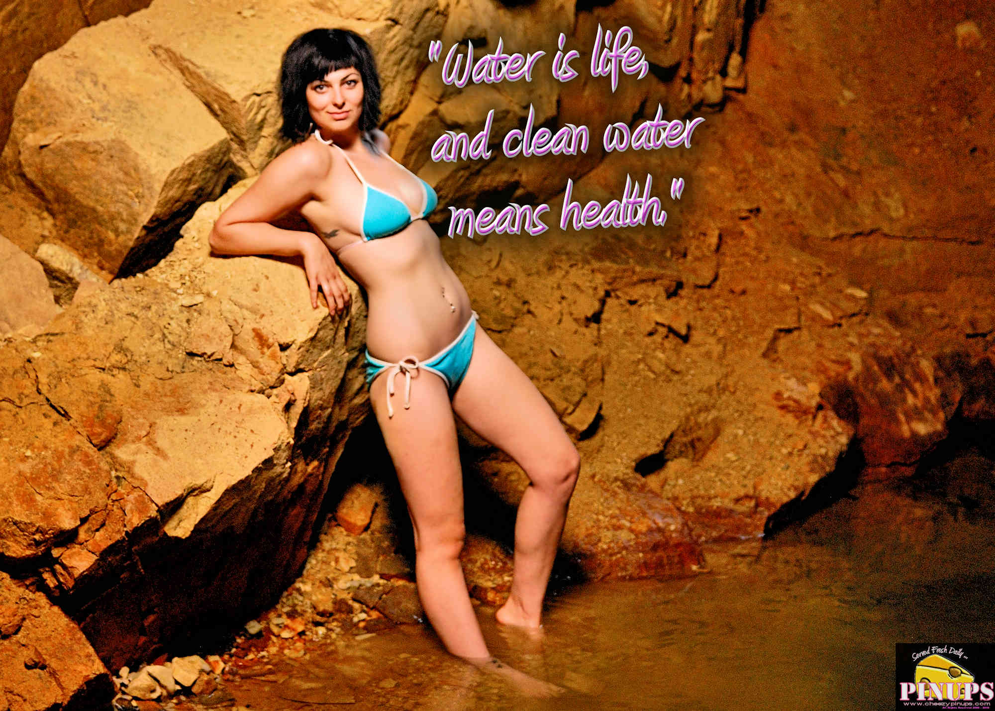 "Cheezy Pinup - May 4, 2018 ""Water is life, and clean water means health."" - Audrey Hepburn Model: Devon"