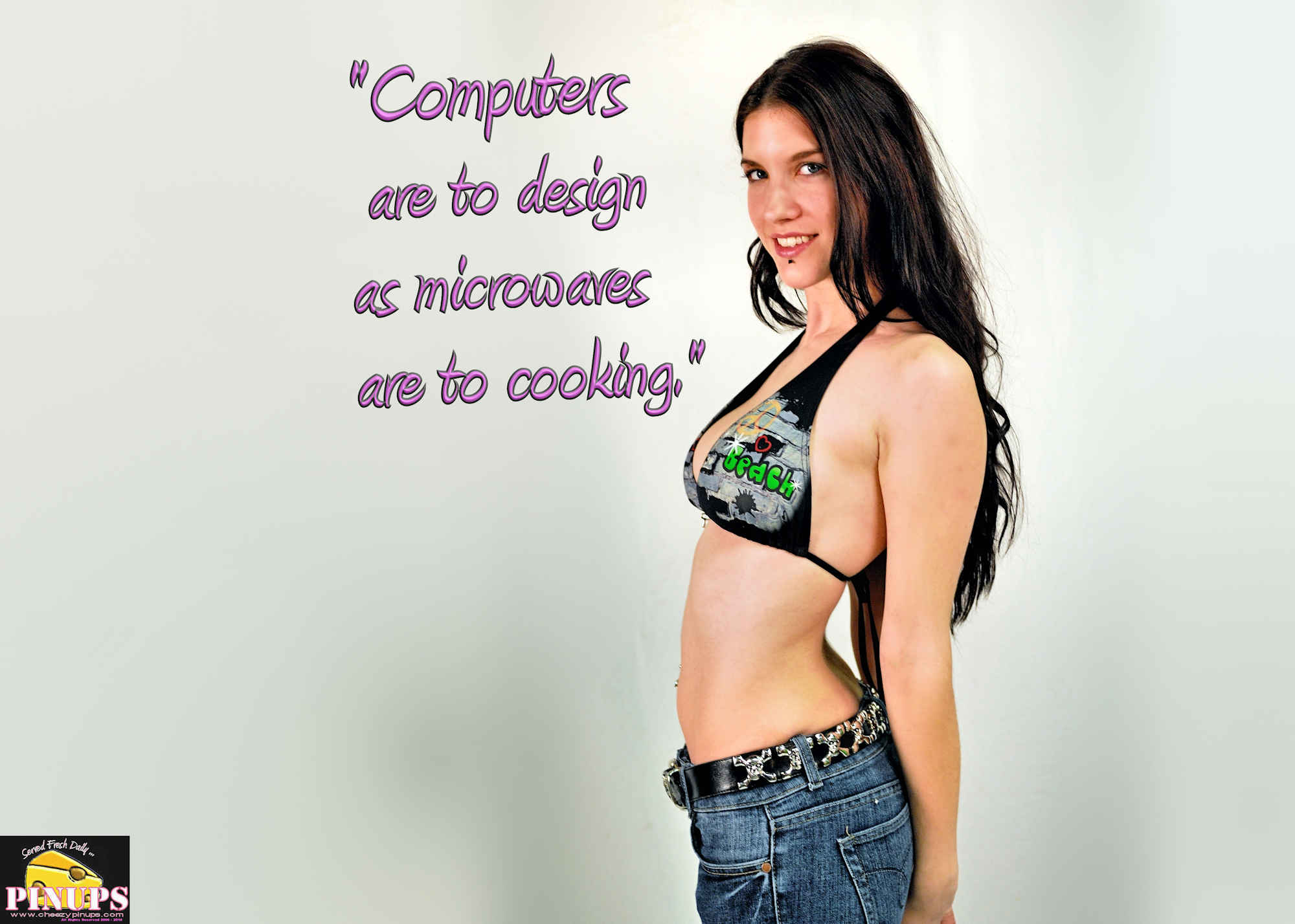 """Cheezy Pinup - June 26, 2018   """"Computers are to design as microwaves are to cooking."""" - Milton Glaser Model: Sabrina Jayde"""