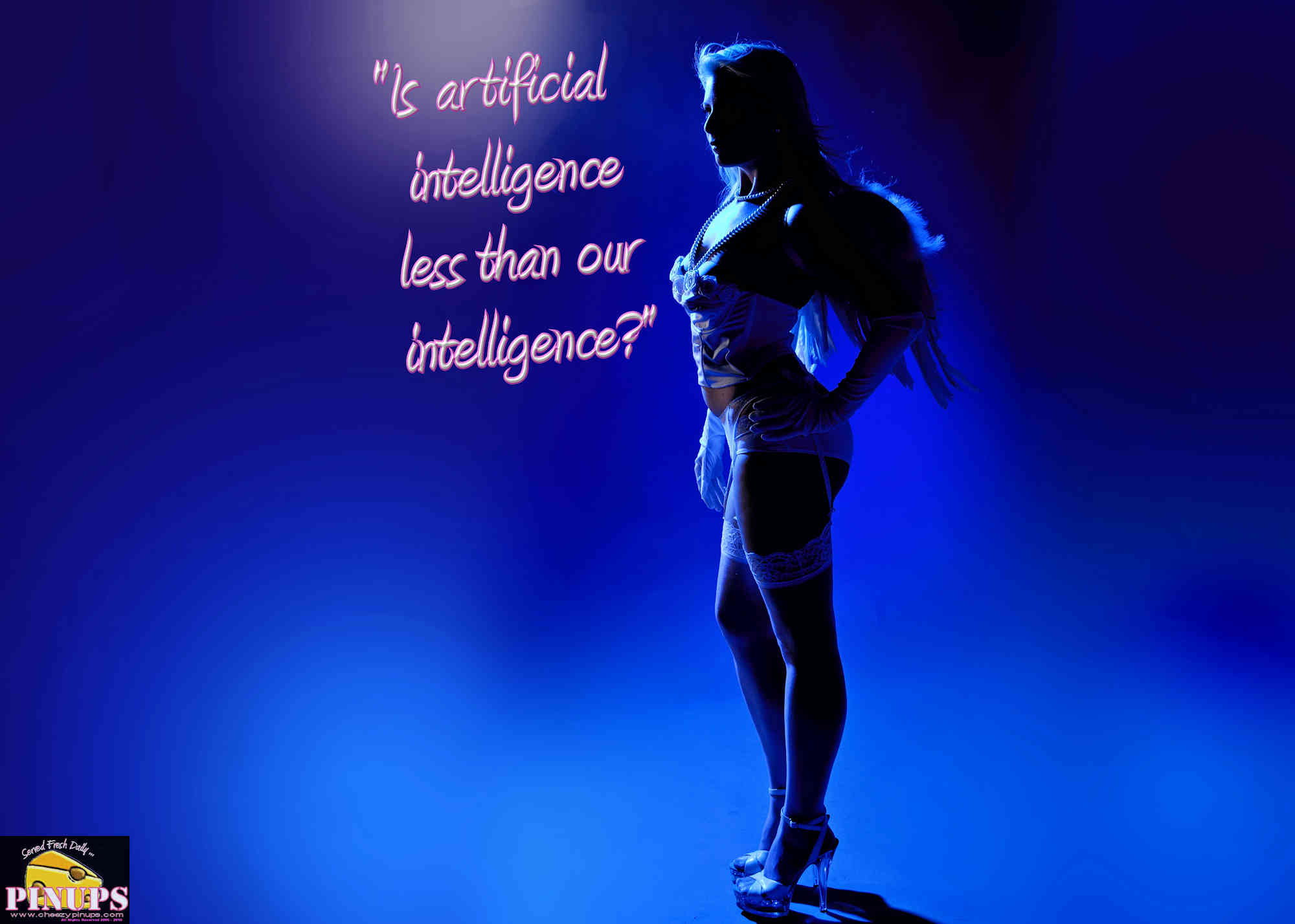 "Cheezy Pinup - October 22, 2018   ""Is artificial intelligence less than our intelligence?"" - Spike Jonze Model: Nicole"